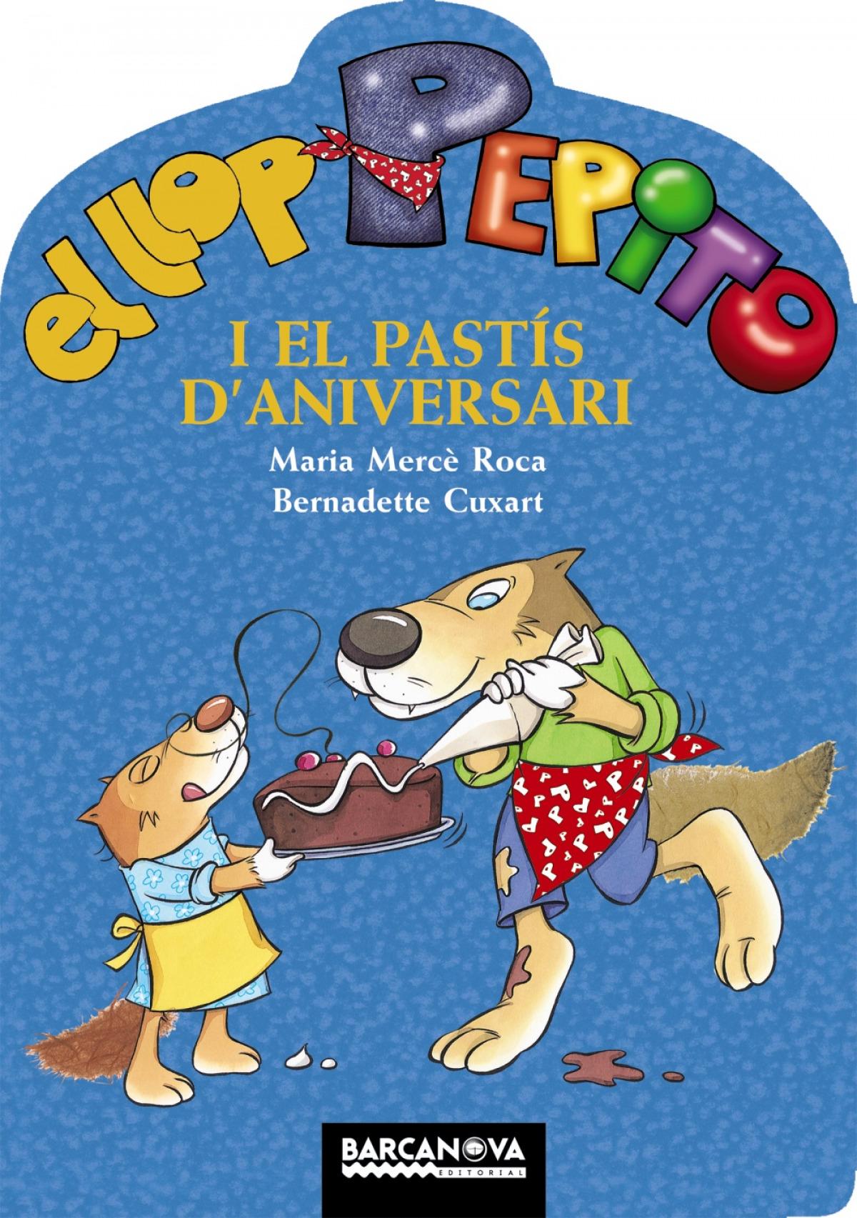 El llop Pepito i el pastís d'aniversari