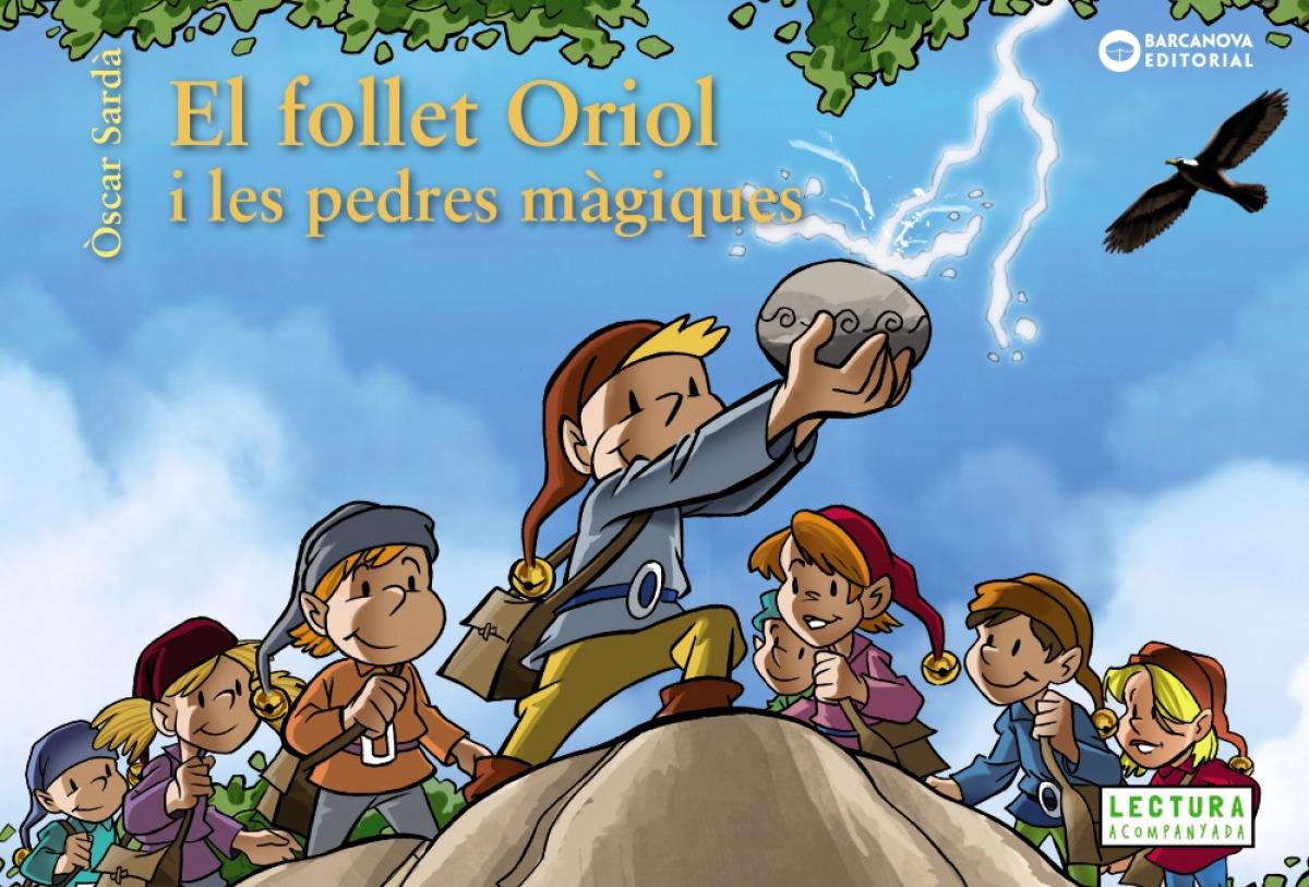 EL FOLLET ORIOL I LES PEDRES MÀGIQUES