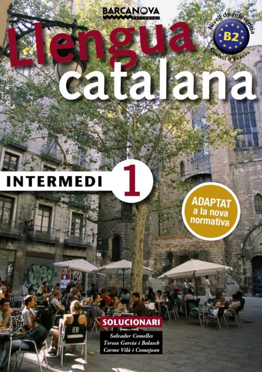 (CAT).INTERMEDI 1.SOLUCIONARI.LLENGUA CATALANA ADULTOS.(B2)