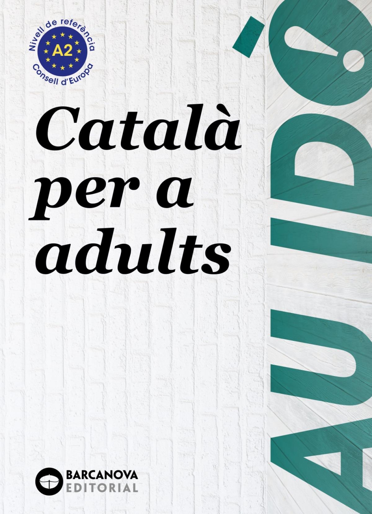 Au id. A2. Català per a adults