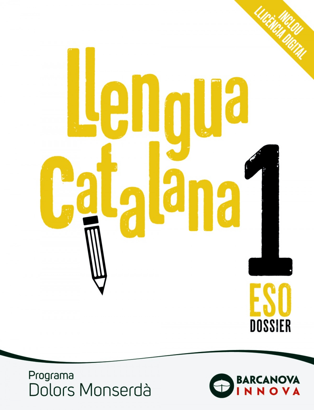 Dolors Monserdà 1 ESO. Llengua catalana