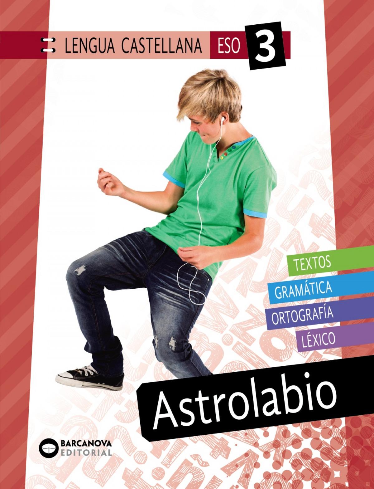 Astrolabio 3 ESO. Lengua castellana