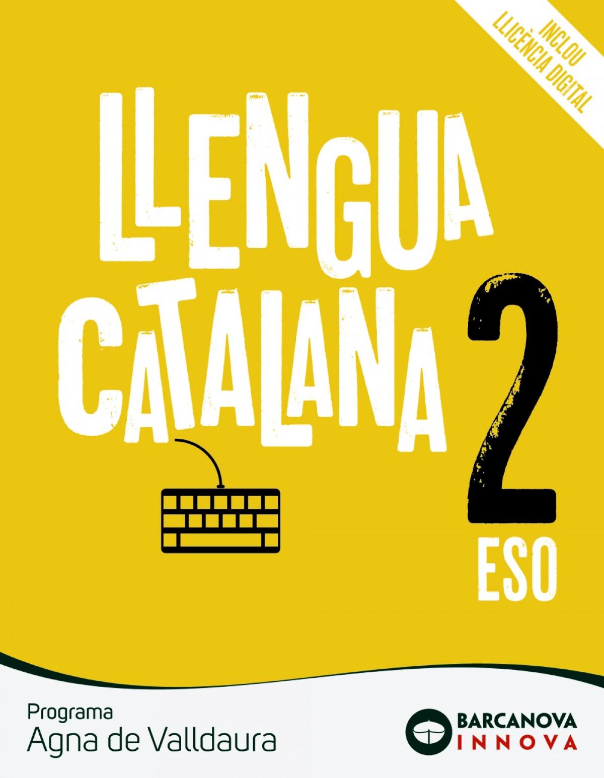 Agna de Valldaura 2 ESO. Llengua catalana