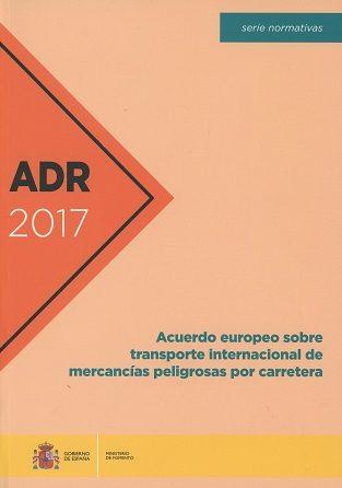ACUERDO EUROPEO SOBRE TRANSPORTE INTERNACIONAL DE MERCANCIAS PELIGROSAS POR CARRETERA