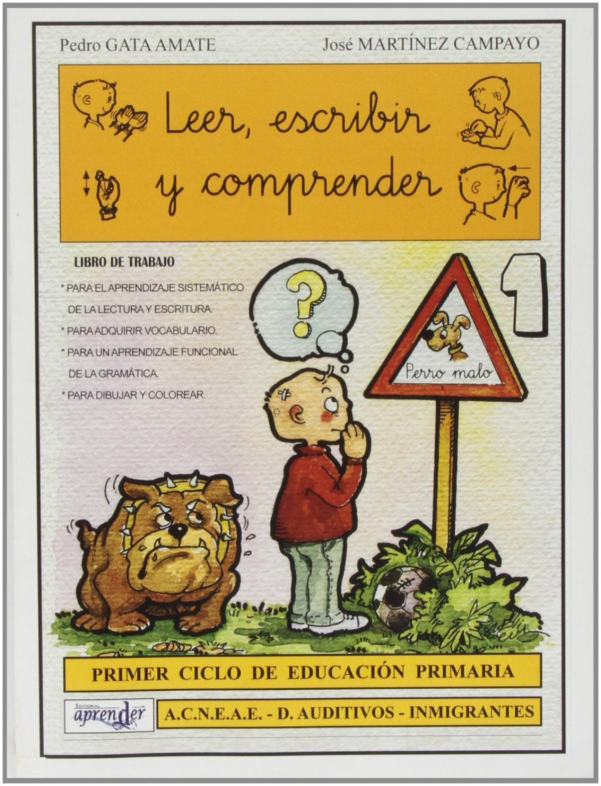 Leer, escribir y comprender, 1 Educación Primaria