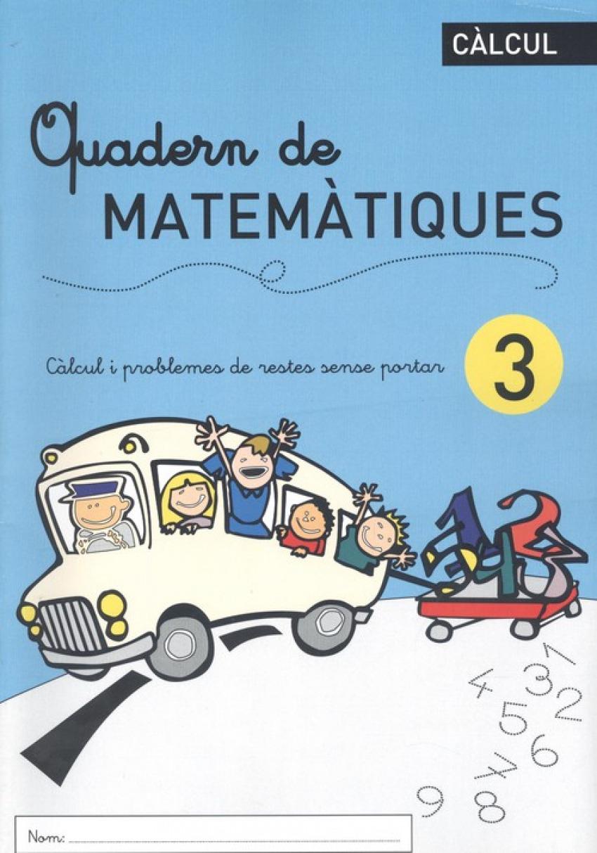 QUADERN DE MATEMÀTIQES 3