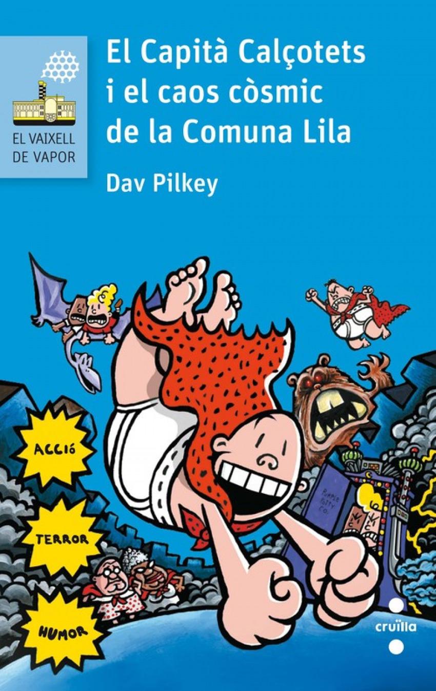 EL CAPITÁ CALÇOTETS I EL CAOS CÒSMIC DE LA COMUNA LILA