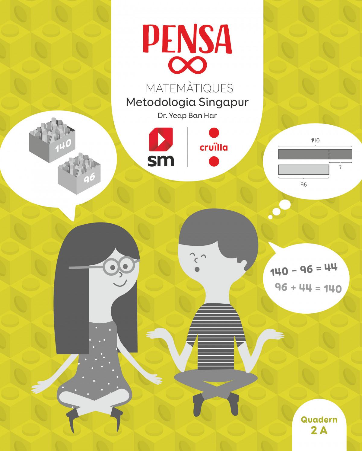 Pensa [infinit]. Metodologia Singapur. 2 Primària