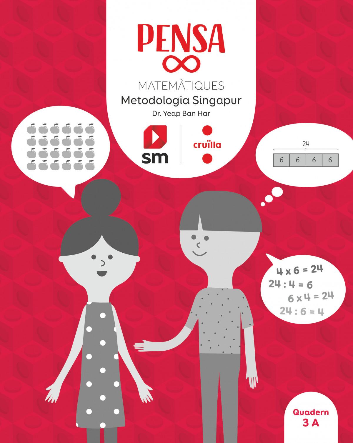 Pensa [infinit]. Metodologia Singapur. 3 Primària