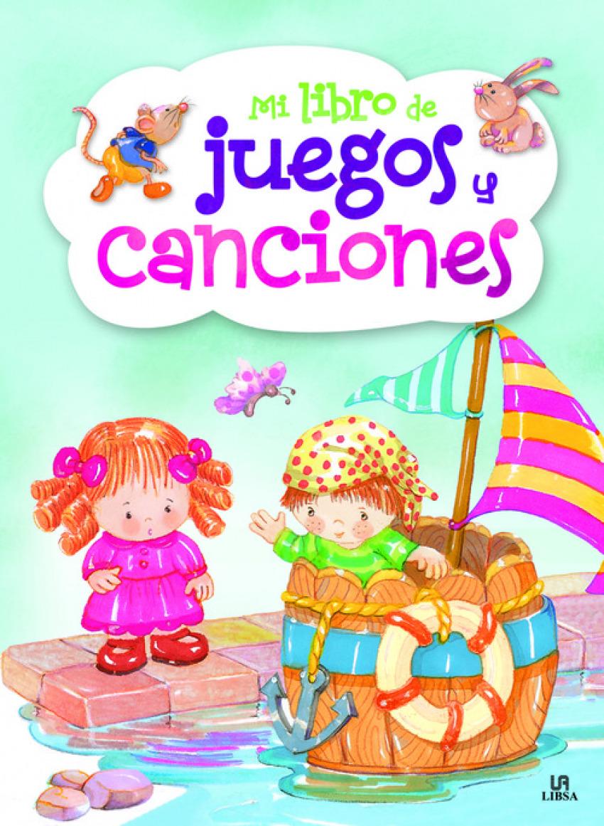 MI LIBRO DE JUEGOS Y CANCIONES INFANTILES 9788466231763