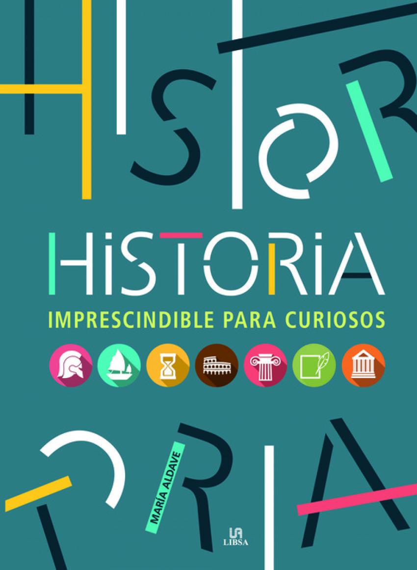 Historia imprescindible para curiosos 9788466233620