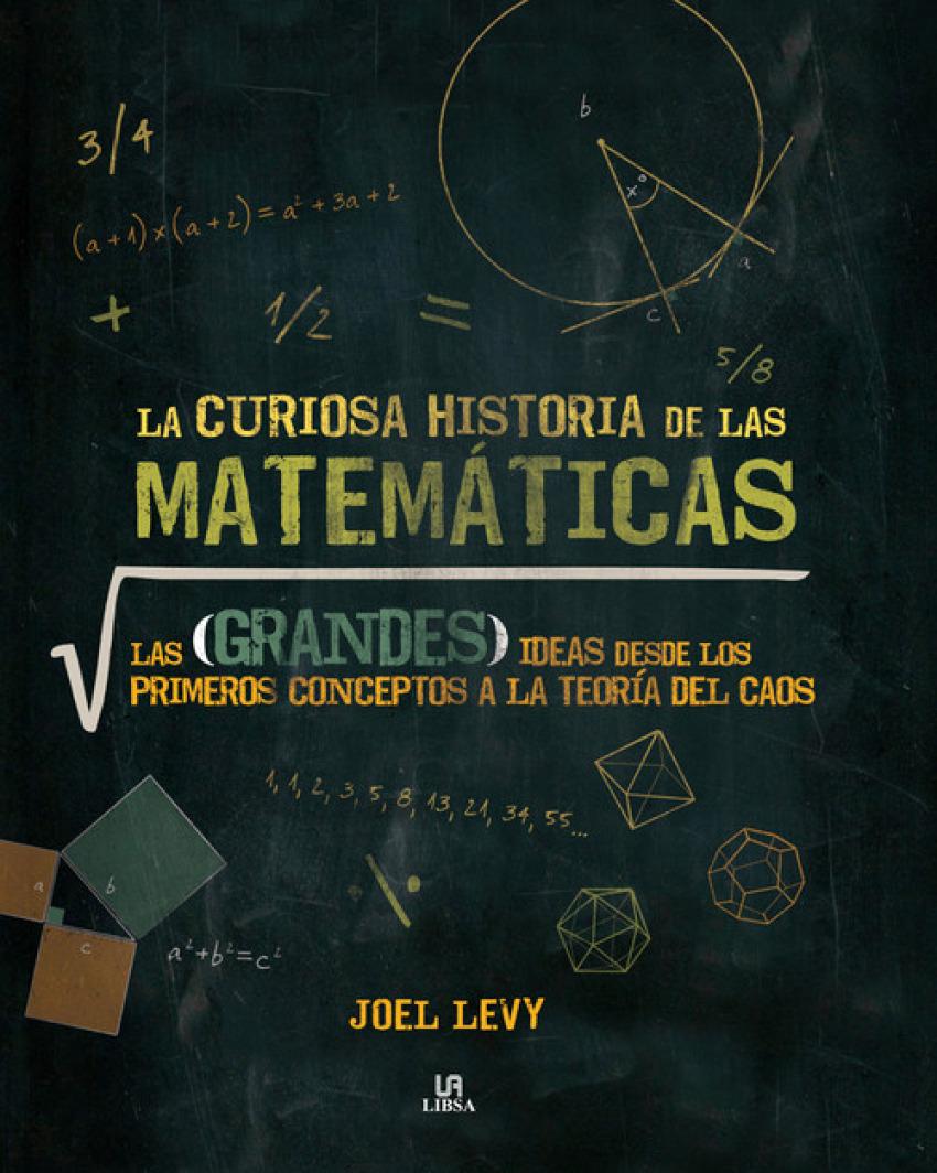LA CURIOSA HISTORIA DE LAS MATEMATICAS 9788466233972