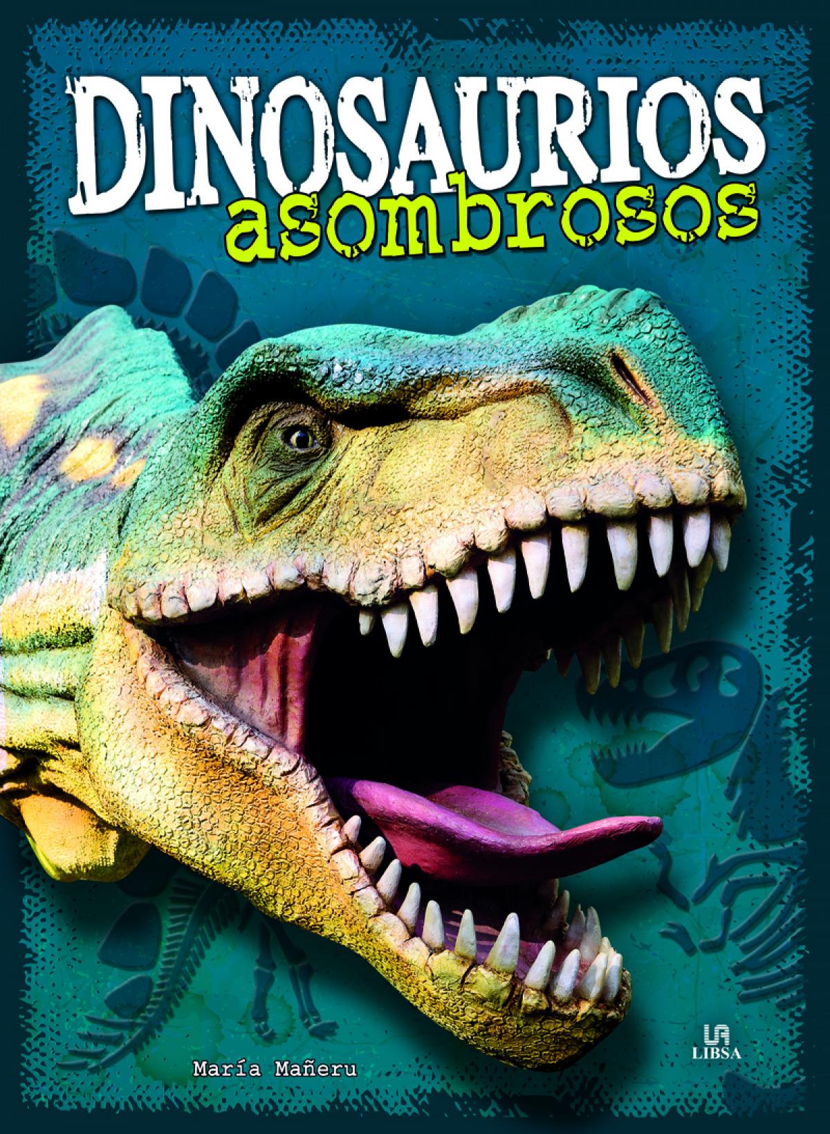 Dinosaurios Asombrosos 9788466234719