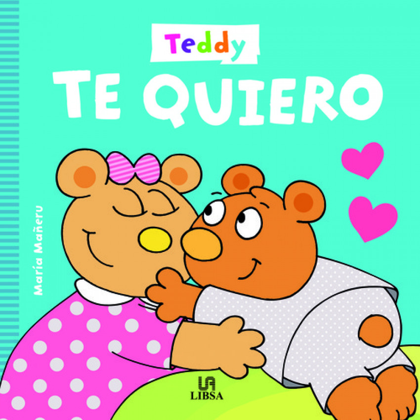 TEDDY TE QUIERO 9788466236508