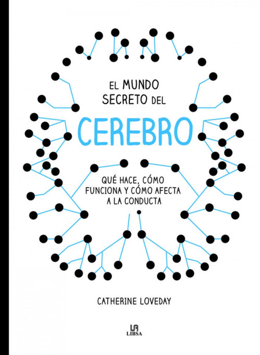 EL MUNDO SECRETO DEL CEREBRO