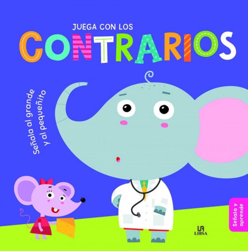 JUEGA CON LOS CONTRARIOS 9788466236881