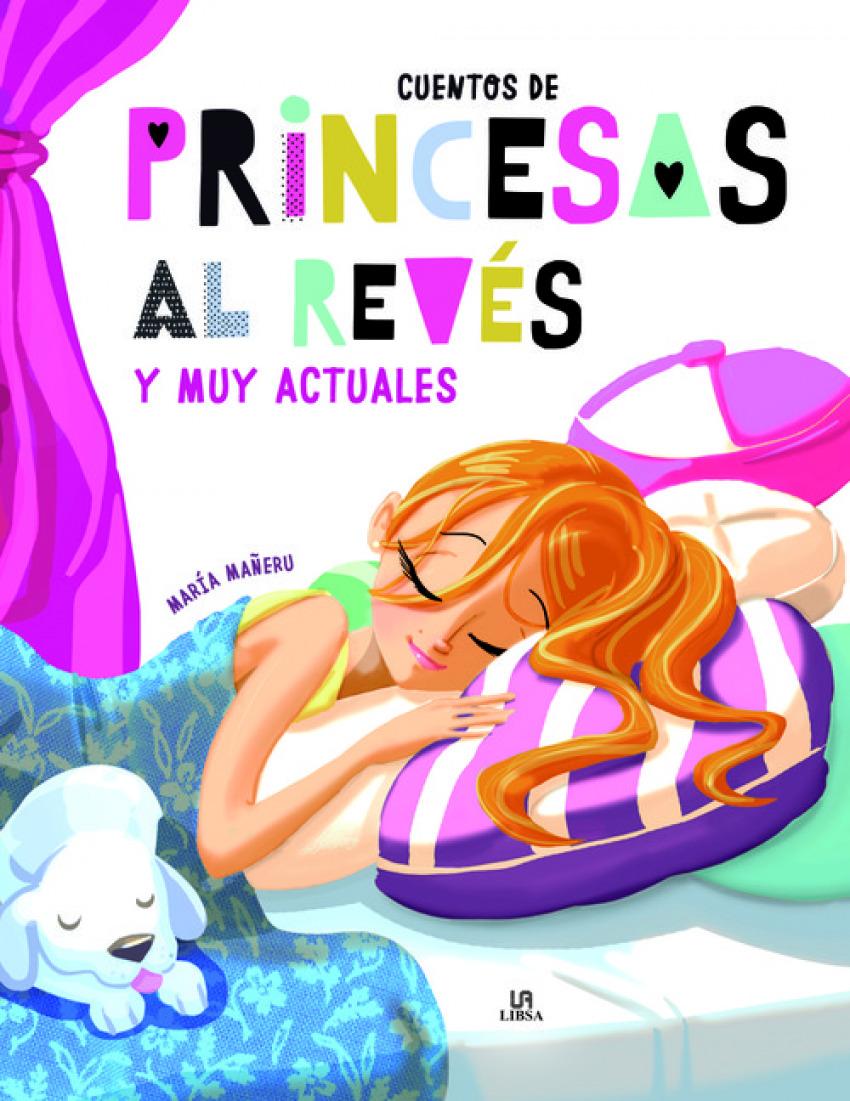 CUENTOS DE PRINCESAS AL REVÉS Y MUY ACTUALES 9788466237260