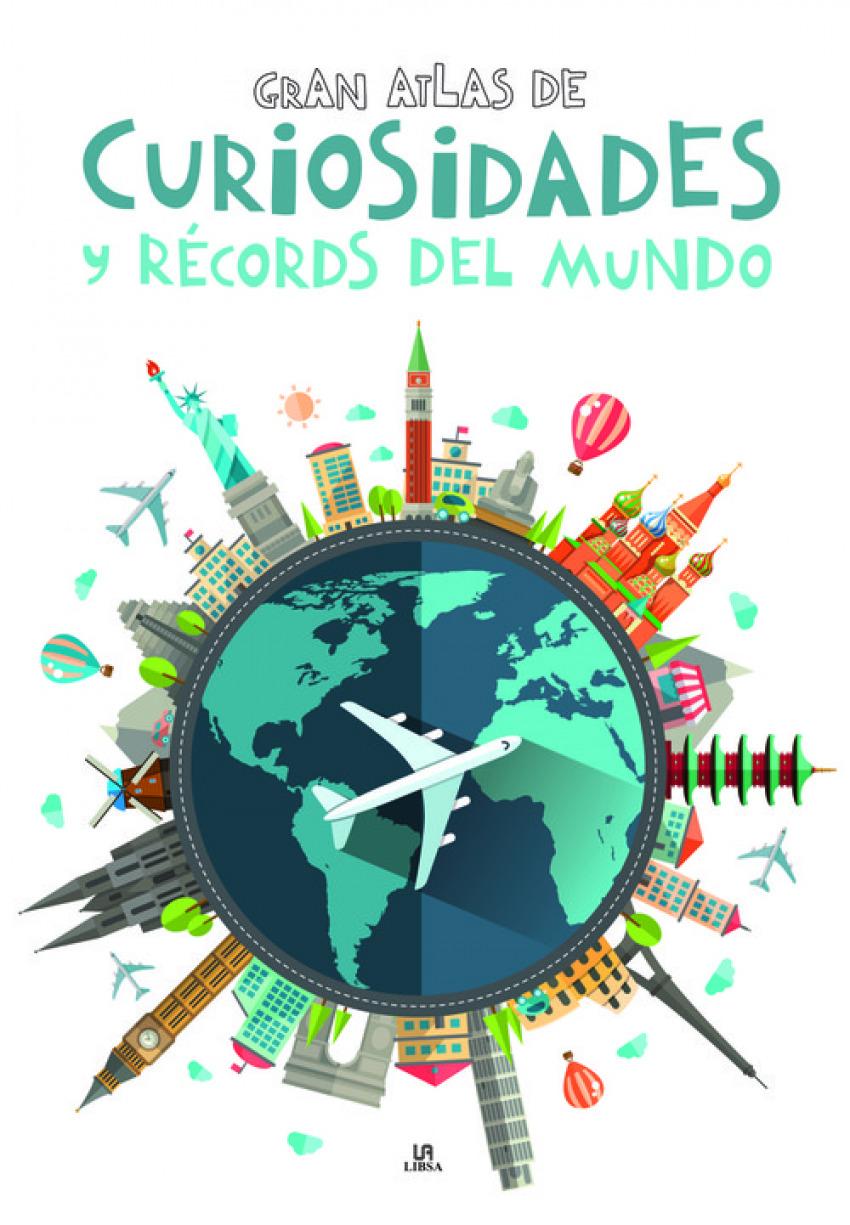 GRAN ATLAS DE CURIOSIDADES Y RECORDS DEL MUNDO 9788466237710