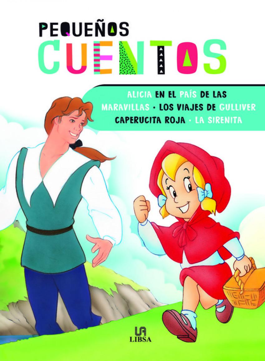 ALICIA EN EL PA-S DE LAS MARAVILLAS - LOS VIAJES DE GULLIVER - CAPERUCITA ROJA - LA SIRENINA 9788466