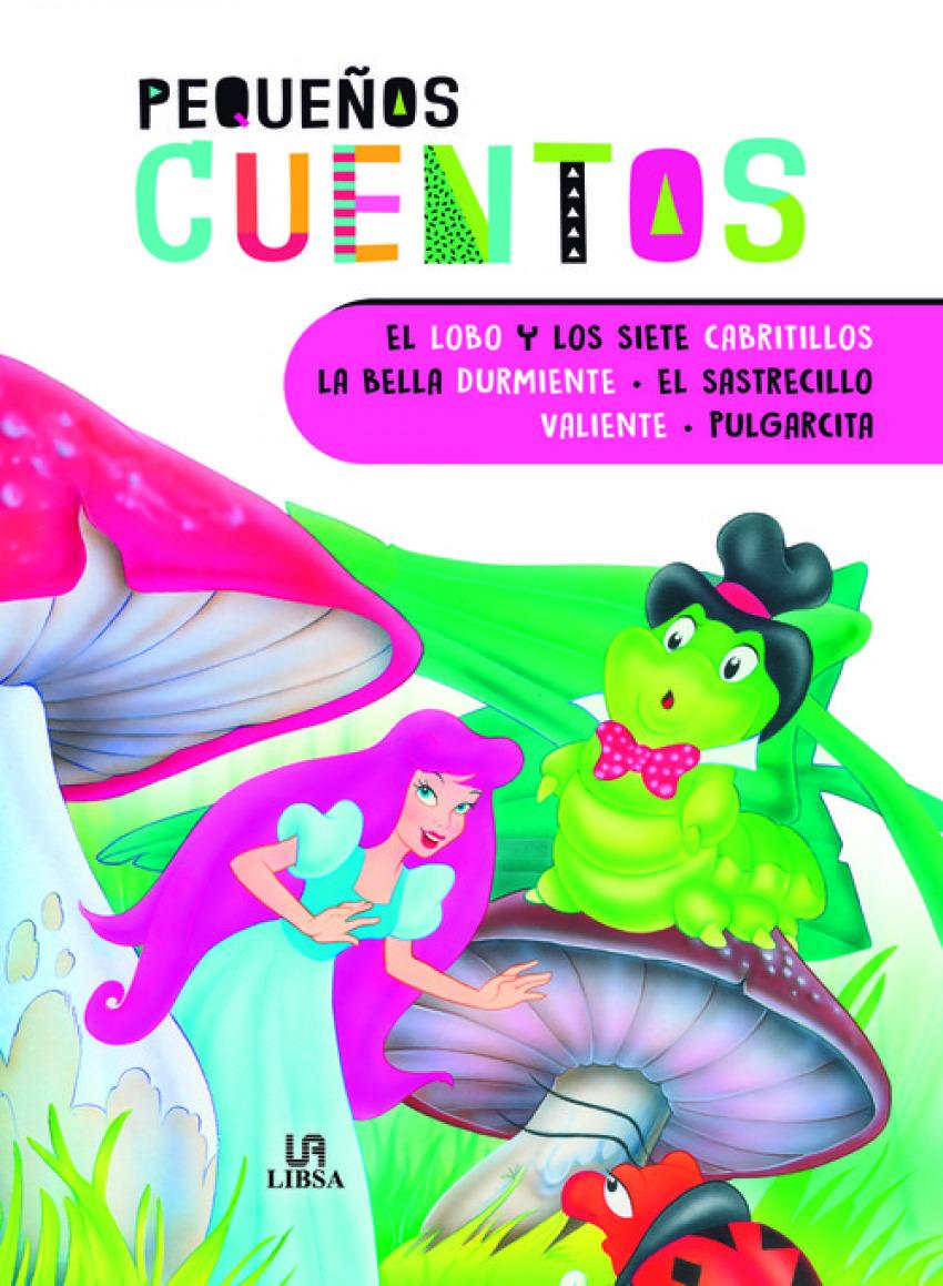 EL LOBO Y LOS SIETE CABRITILLOS - LA BELLA DURMIENTE - EL SASTRECILLO VALIENTE - PULGARCITA 97884662