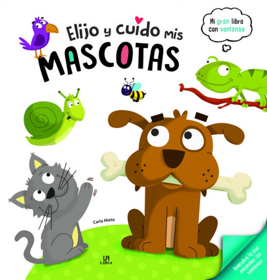 ELIJO Y CUIDO MIS MASCOTAS 9788466238267