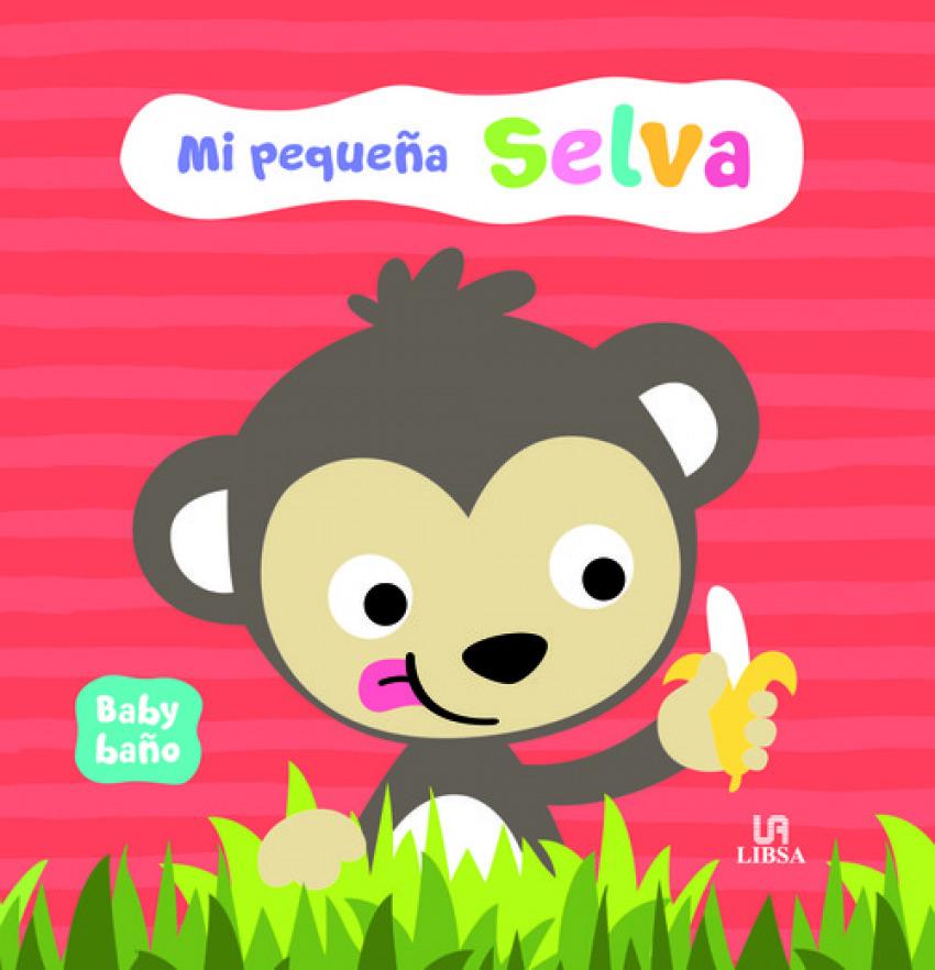 MI PEQUEñA SELVA 9788466238939