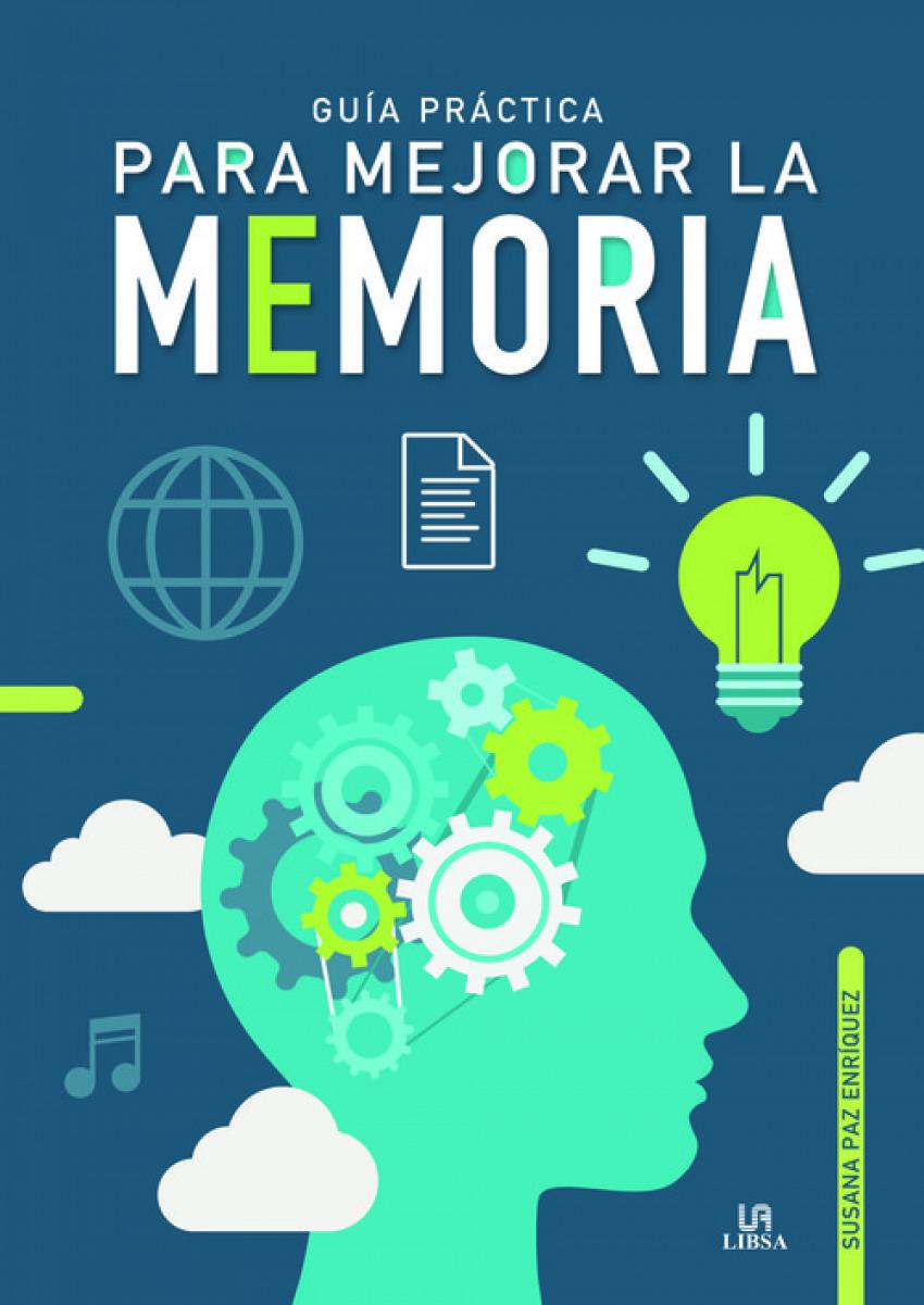 GU-A PR-CTICA PARA MEJORAR LA MEMORIA 9788466239233
