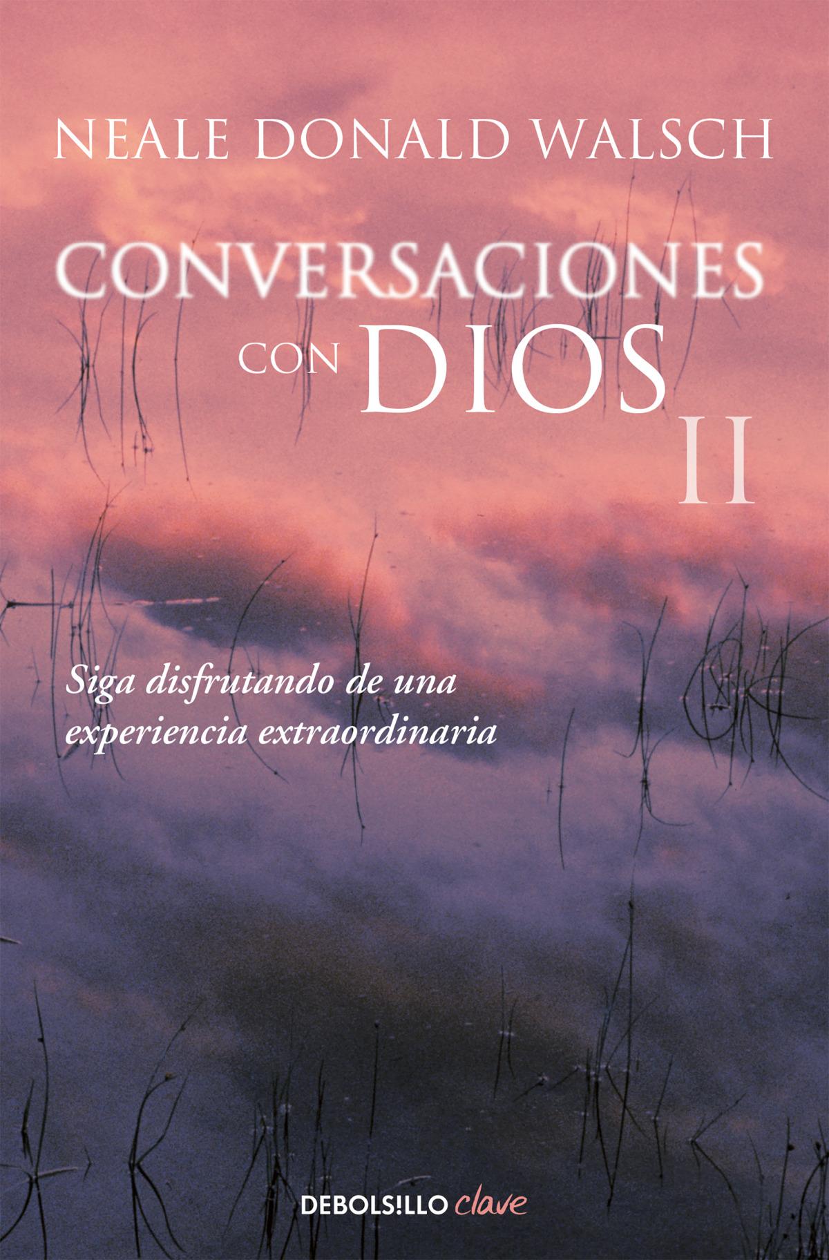 Conversaciones con Dios II