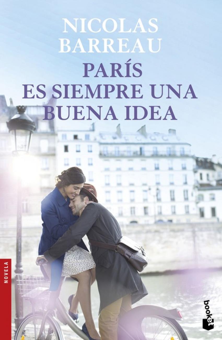 PARIS ES SIEMPRE UNA BUENA IDEA 9788467049206