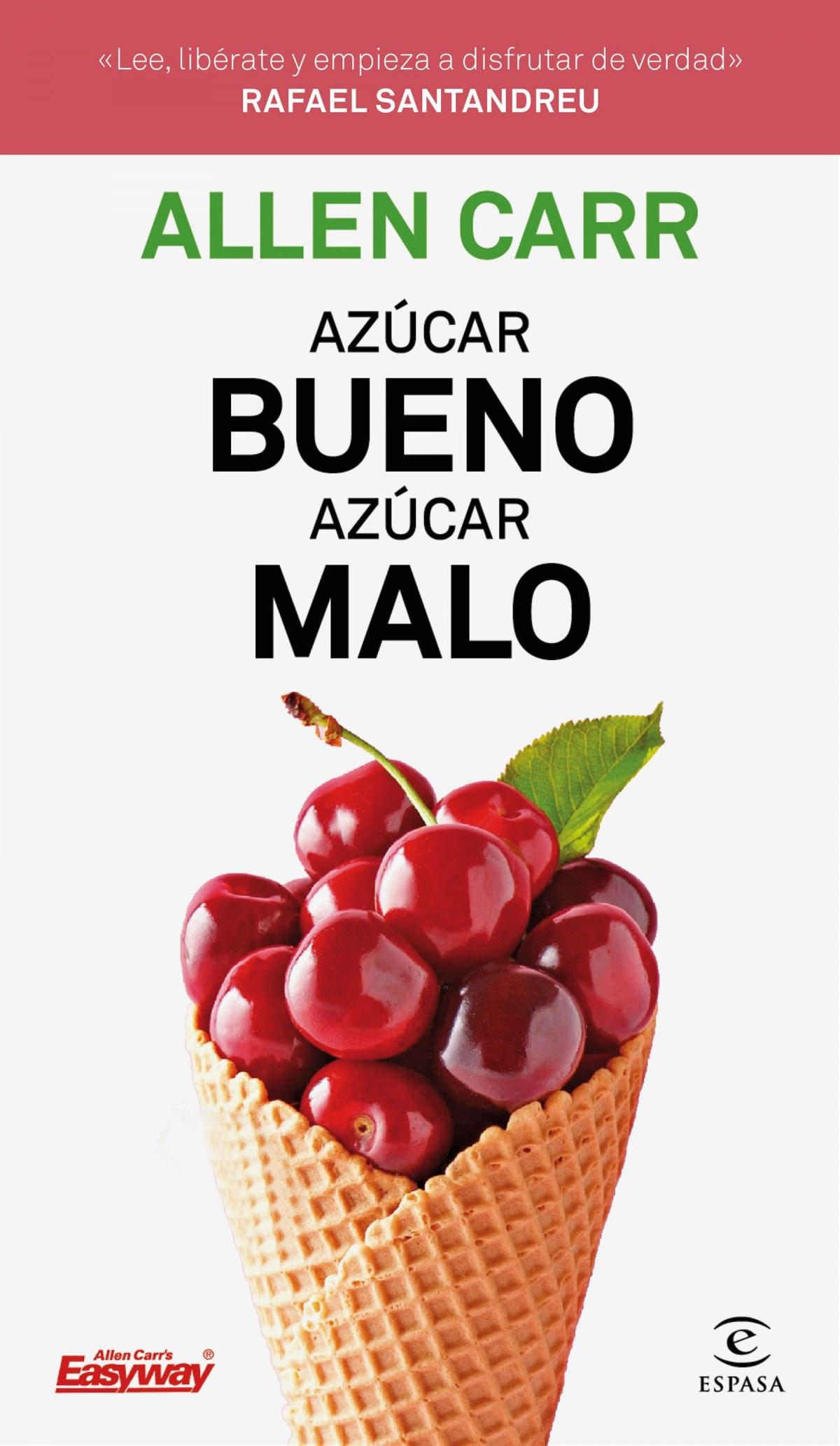 AZUCAR BUENO, AZUCAR MALO 9788467054354