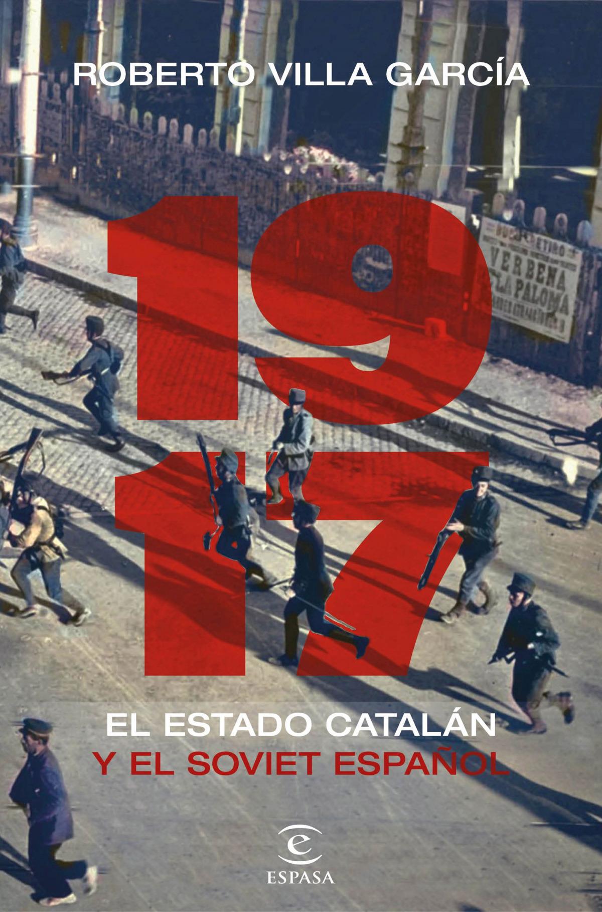 1917. El Estado catalán y el soviet español
