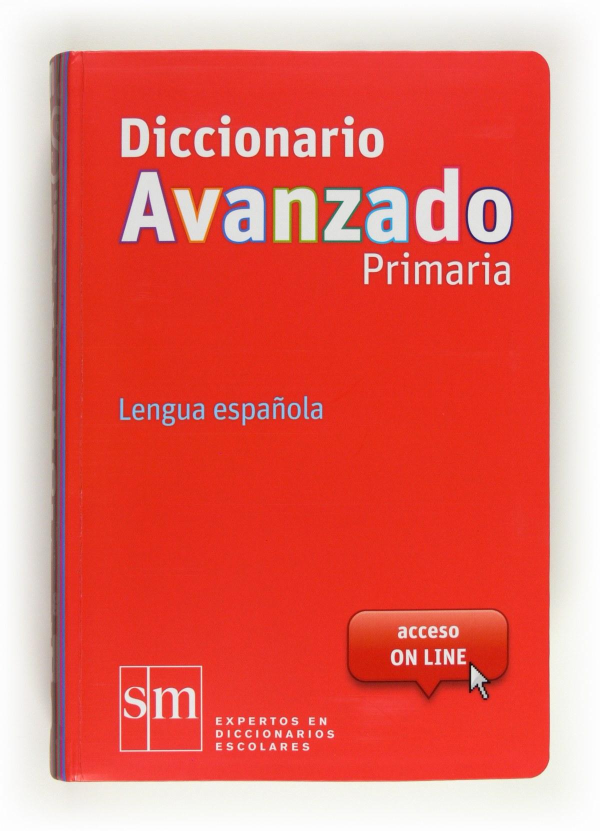 Diccionario Avanzado Primaria. Lengua española 9788467552423