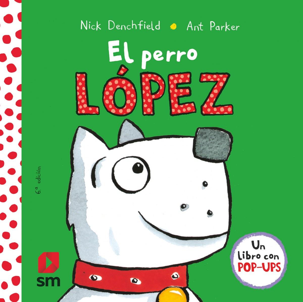 El perro López 9788467576016