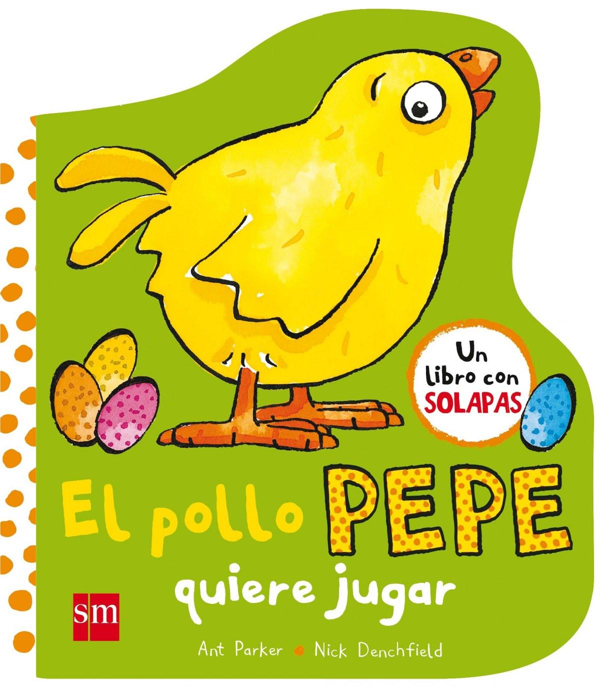 EL POLLO PEPE QUIERE JUGAR 9788467593372