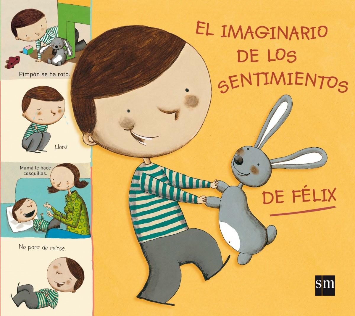 EL IMAGINARIO DE LOS SENTIMIENTOS DE FÉLIX 9788467594515