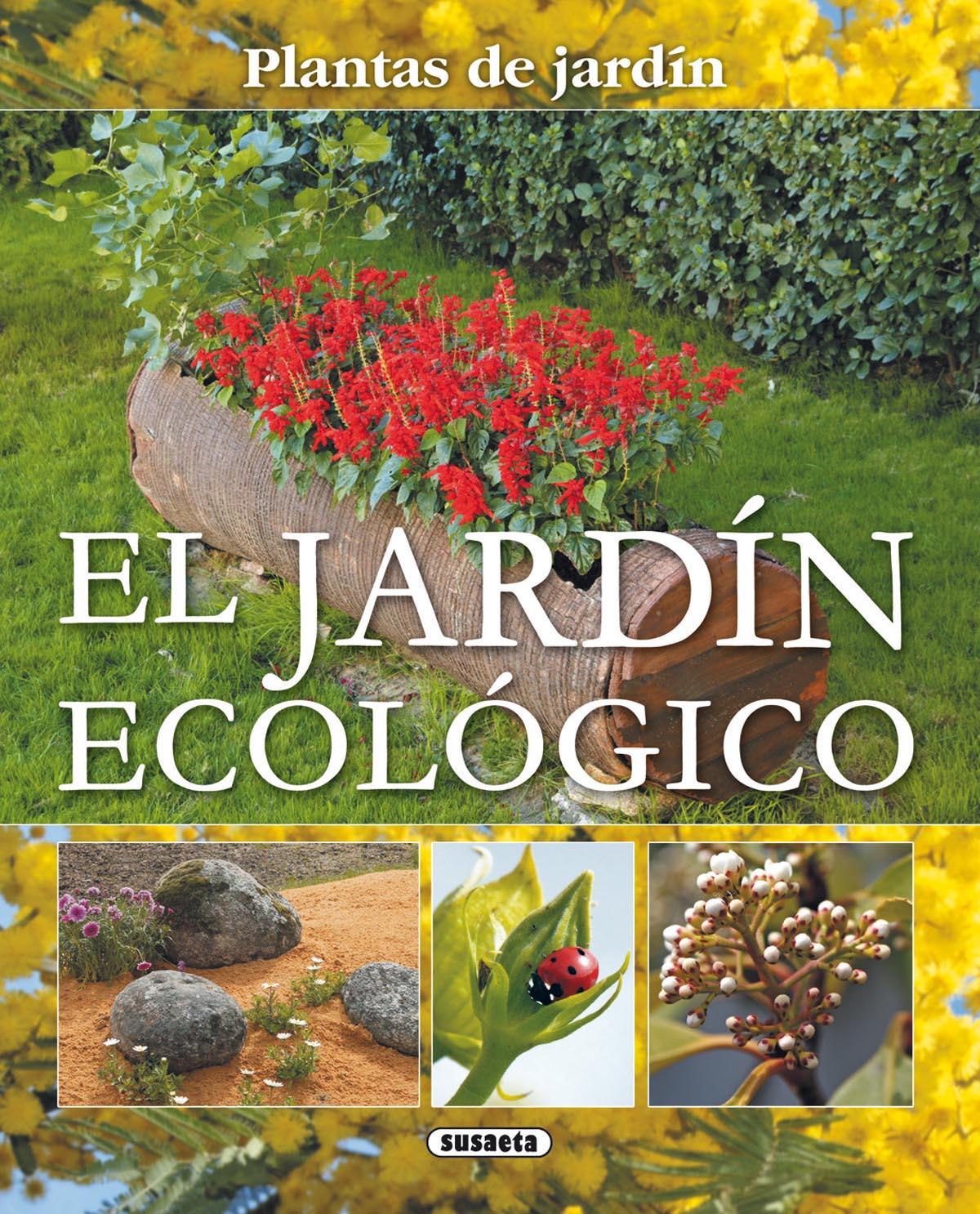 El jardín ecológico 9788467703061
