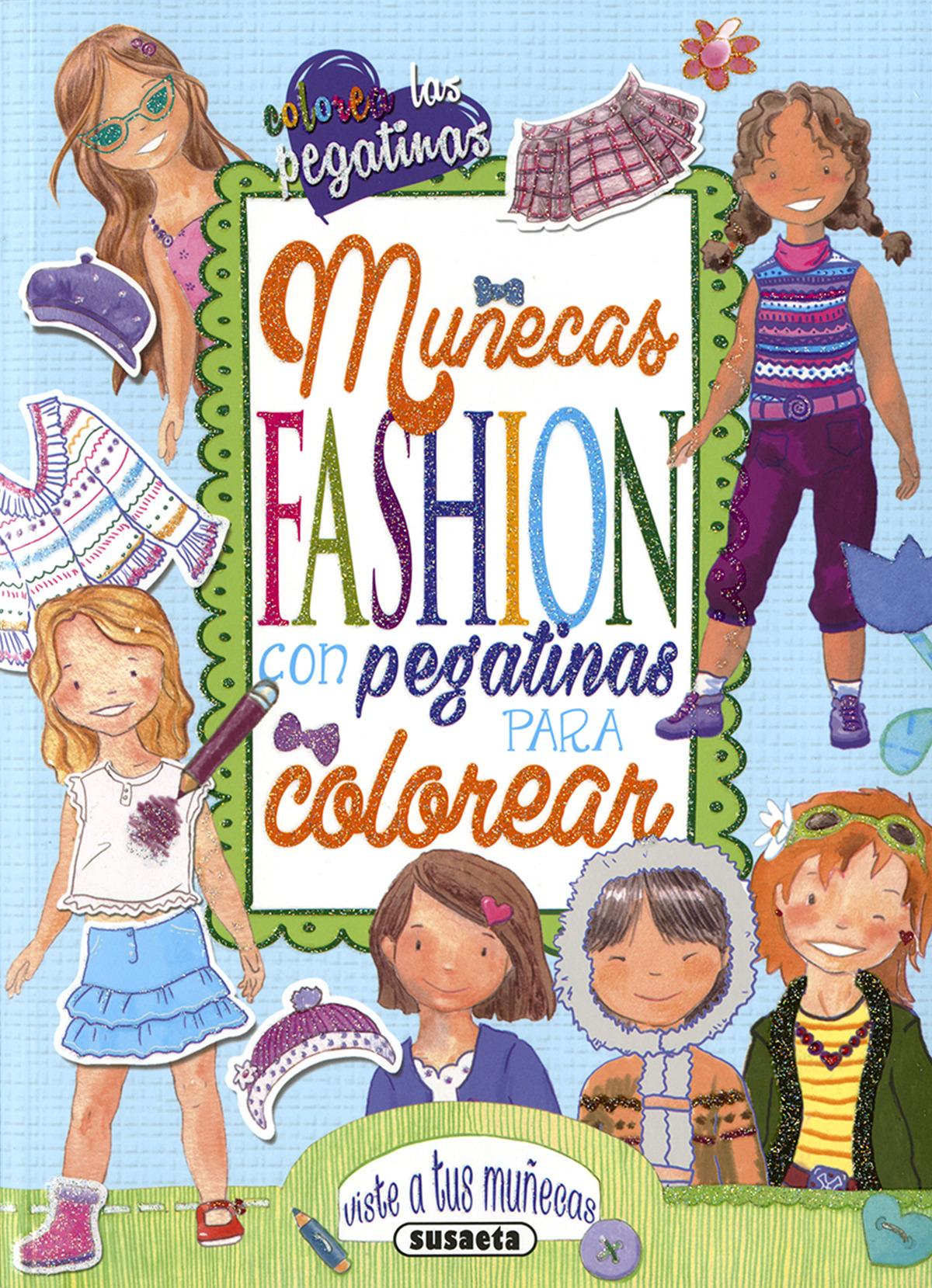 MUñECAS FASHION CON PEGATINAS PARA COLOREAR 9788467754186