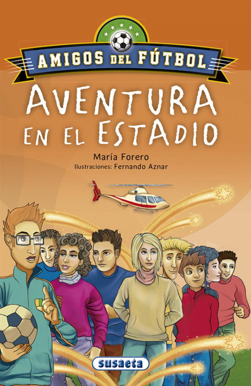 LA AVENTURA EN EL ESTADIO 9788467756630
