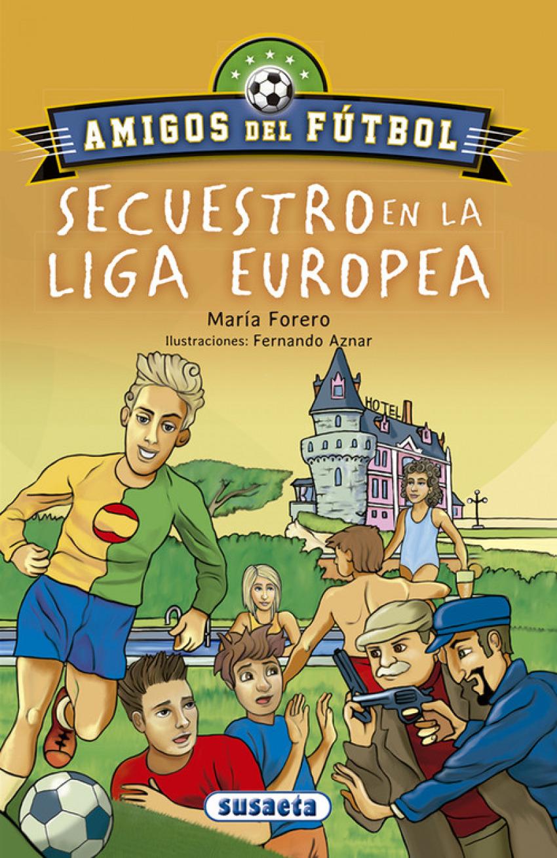SECUESTRO EN LA LIGA EUROPEA 9788467756661