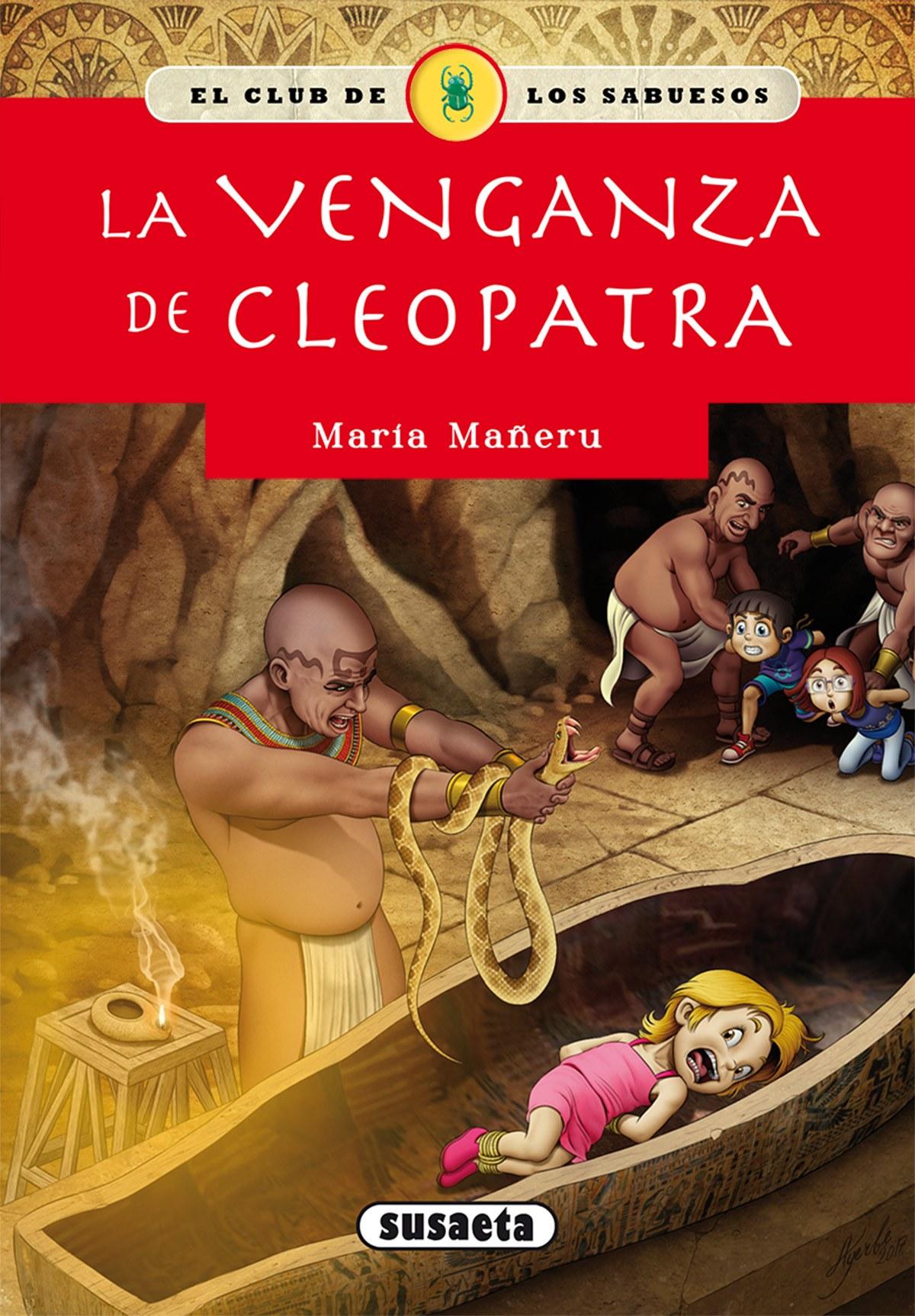 LA VENGANZA DE CLEOPATRA 9788467756753