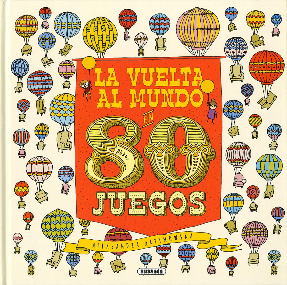 LA VUELTA AL MUNDO EN 80 JUEGOS 9788467760637