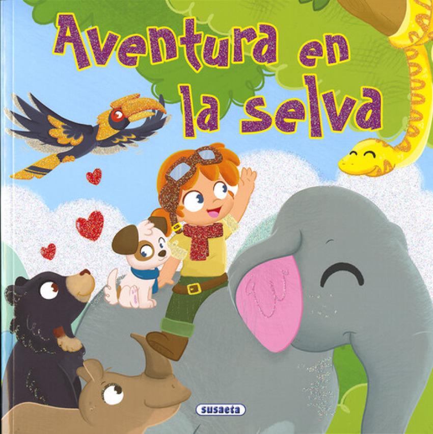 AVENTURA EN LA SELVA 9788467762563