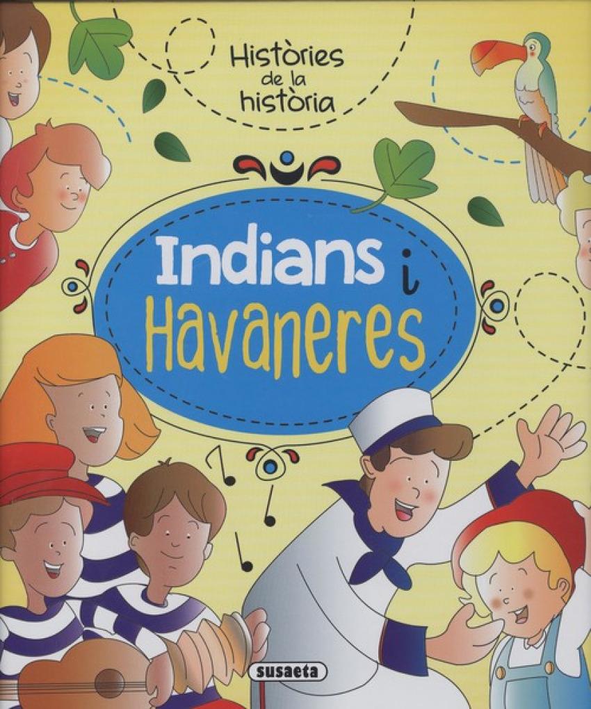 INDIANS I HAVANERES