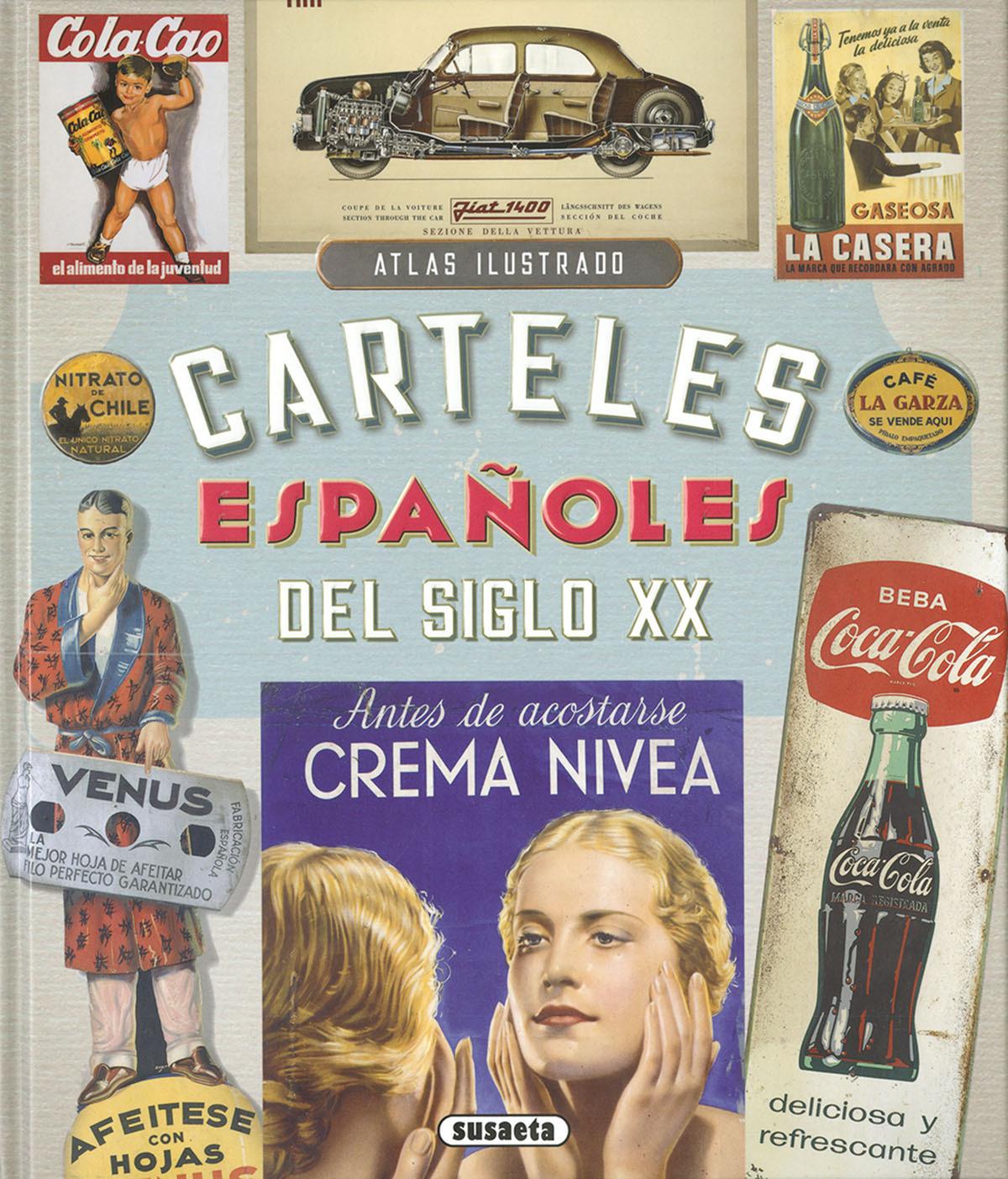 CARTELES ESPAñOLES DEL SIGLO XX 9788467766844