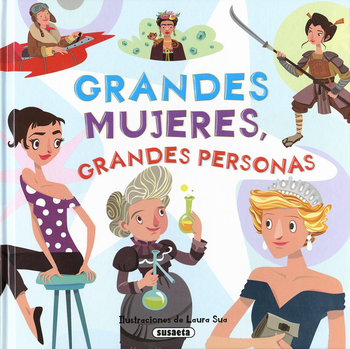 GRANDES MUJERES, GRANDES PERSONAS 9788467767865