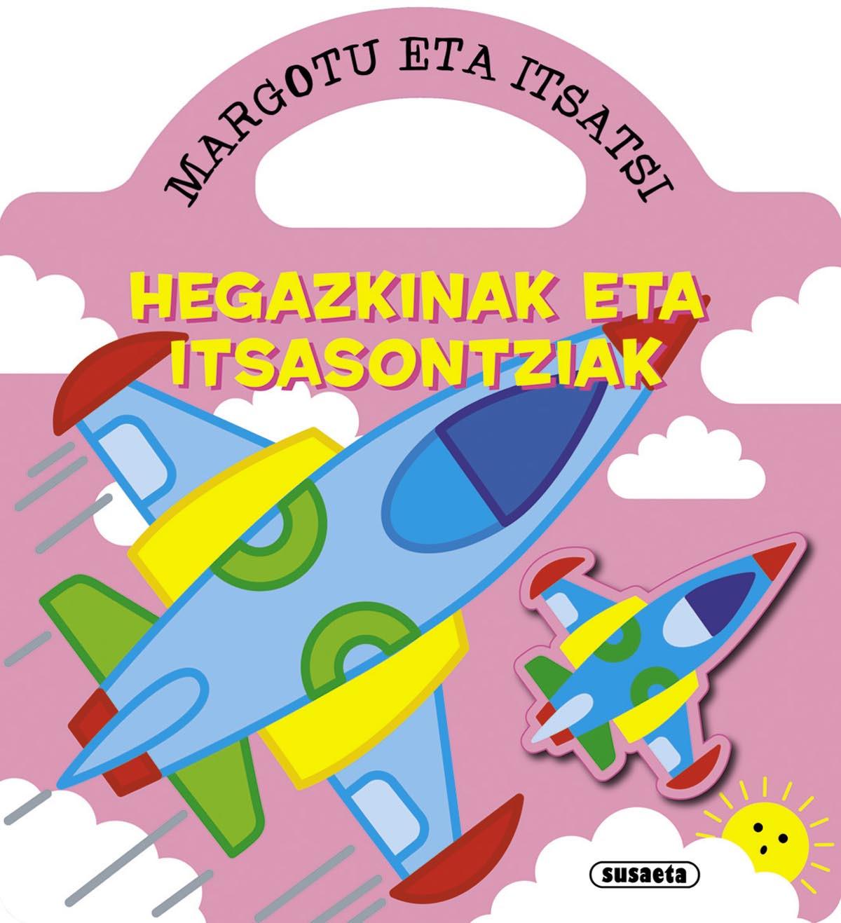 Hegazkinak eta itsasontziak (margotu eta itsatsi)