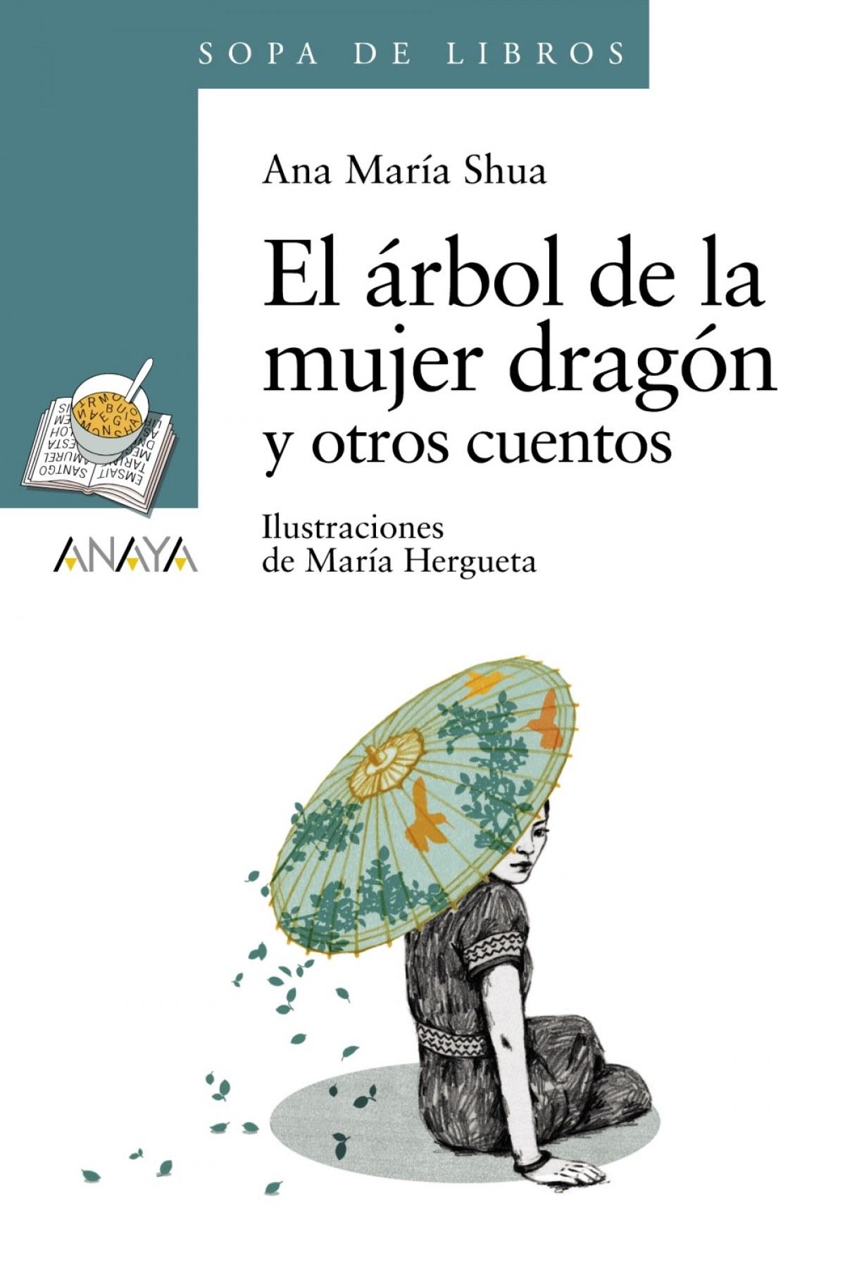 EL áRBOL DE LA MUJER DRAGóN Y OTROS CUENTOS