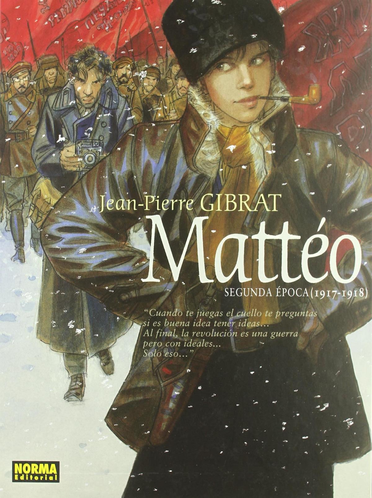 Matteo, 2ª Epoca 1917-1918