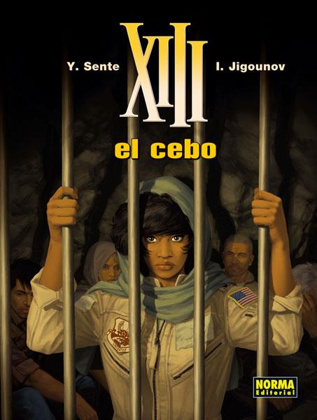XIII, 21 El Cebo