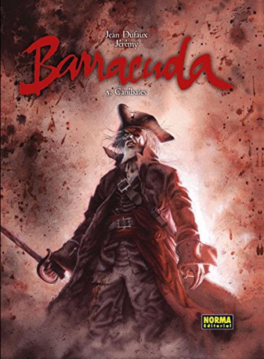 Barracuda, 5 Canibales